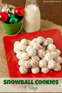 Snowball Cookies 3 Ways from A Kitchen Addiction