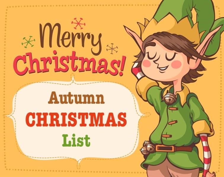 Autumn Christmas List